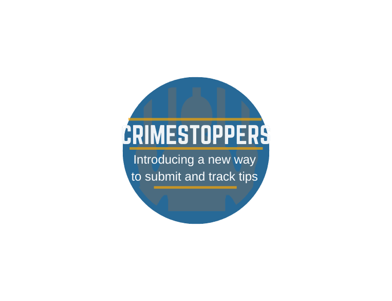 Crimestoppers - a new way to report tips